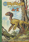 New Dinosaur Discoveries A--Z by William Stout (Hardback, 2010)