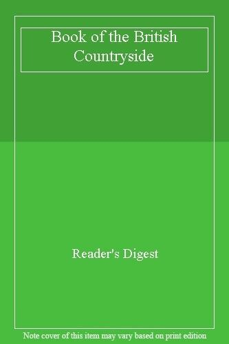 Book of the British Countryside By Reader's Digest