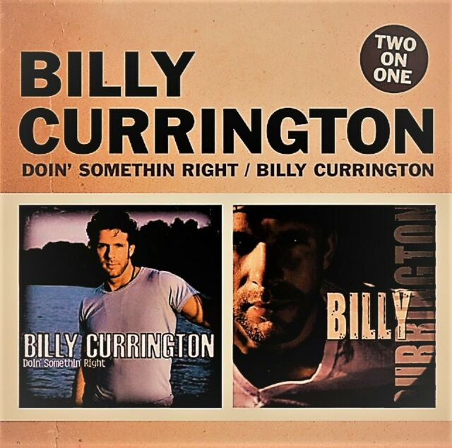 Doin' Something Right/Billy Currington von Billy Currington 2-CD, 2007