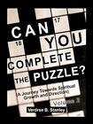 Can You Complete The Puzzle? - Volume 2 a Journey Towards Spiritual Growth and