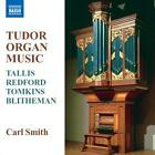 Tudor Orgelmusik von Carl Smith (2006)