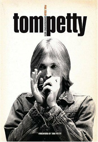 Conversations With Tom Petty by Zollo, Paul