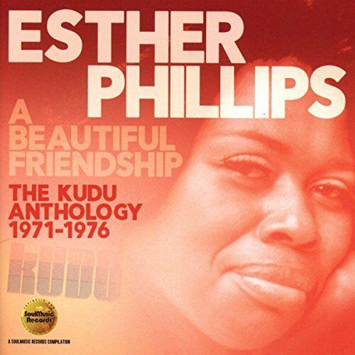 Esther Phillips - A Beautiful Friendship: The Kudu Anthology (1971-1976) [CD]