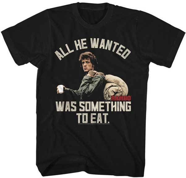 Rambo First Blood All He Wanted Was Something To Eat Adult T Shirt Great Movie