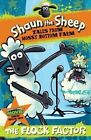 Shaun the Sheep: The Flock Factor by Martin Howard (Paperback / softback, 2014)