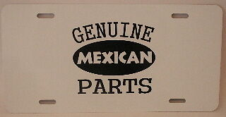 GENUINE MEXICAN PARTS LICENSE PLATE FITS LOWRIDER CHEVY