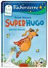 Superhugo startet durch! / Superhugo Bd.1 von Salah Naoura (2014, Gebundene Ausgabe)
