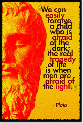 PLATO ART PHOTO PRINT POSTER GIFT PHILOSOPHY AFRAID OF THE LIGHT QUOTE