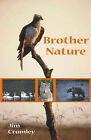 Brother Nature by Jim Crumley (Hardback, 2007)