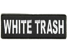 "(Z) WHITE TRASH 4"" x 1.5"" iron on patch (3891) Biker"