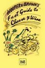 Hooper and Brown's Fast Guide to Cheese and Wine 9781434316509 by Andy Brown