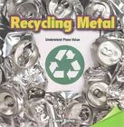 Recycling Metal: Understand Place Value by Celeste Bishop (Paperback / softback, 2015)