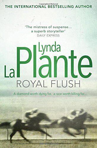 Royal Flush By Lynda La Plante. 9781471130915