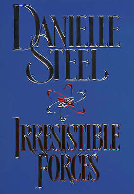 Irresistible Forces, Steel, Danielle, Very Good Book