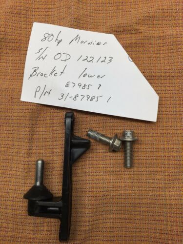 Lower Cowl Bracket 87985 1 31-87985 1   Mariner Mercury  Outboard 1976-1992