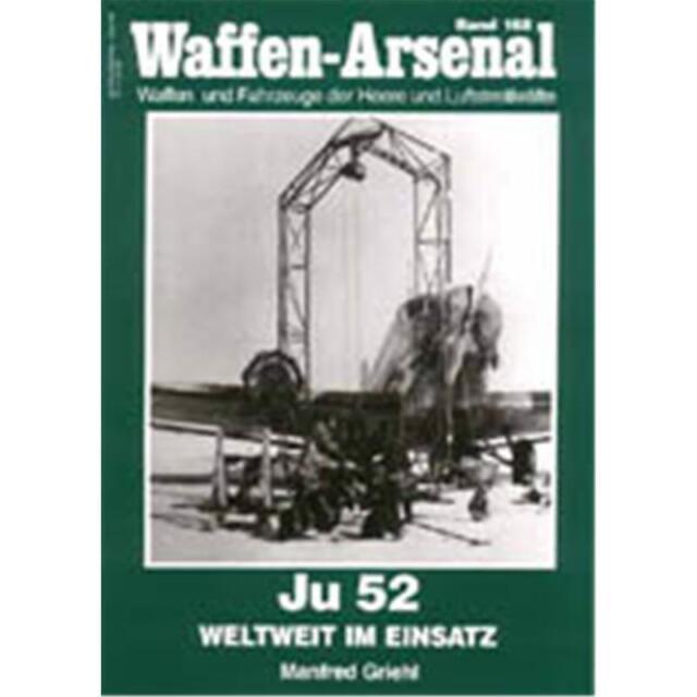 Waffen Arsenal (WA 168) Ju 52 weltweit im Einsatz