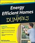 Energy Efficient Homes For Dummies by Rik DeGunther (Paperback, 2008)
