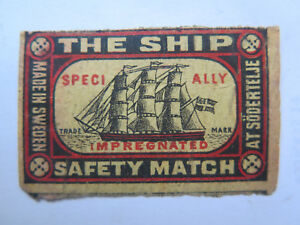 Details about THE SHIP SAFETY MATCHES MATCH BOX LABEL c1900s LARGISH SIZE  MADE in SWEDEN