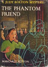 Judy Bolton Mysteries #30  The Phantom Friend by Margaret Sutton Hardback DJ