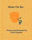 Midas the Bee: David Forgensi by David Anthony Forgensi, David Forgensi (Paperback / softback, 2011)