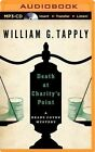 Death at Charity's Point by William G Tapply (CD-Audio, 2014)