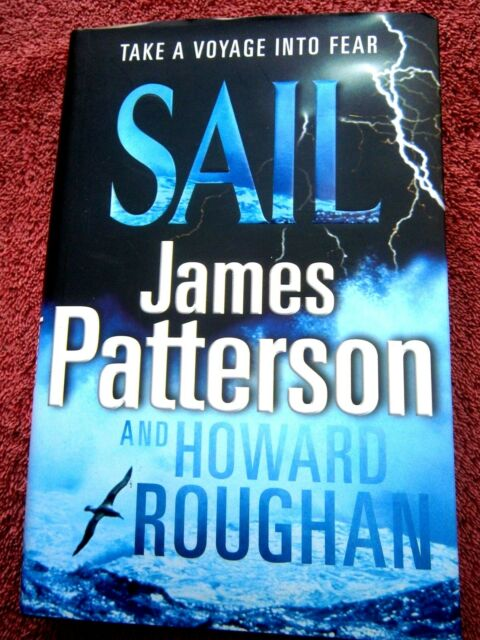 SAIL  JAMES  PATTERSON 'TAKE A VOYAGE INTO FEAR'   2008   HARD COVER