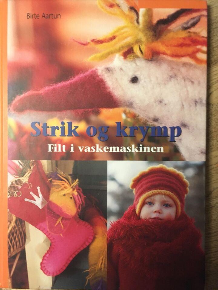 Strik og Krymp - filt i vaskemaskinen, Birte Aartun , emne: