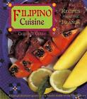 Filipino Cuisine: Recipes from the Islands by Gerry G. Gelle (Paperback, 2008)