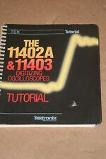 Tek Tektronix 11402a 11403 Oscilloscopes Tutorial Manual Book 070 7418 01