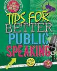 Tips for Better Public Speaking by Louise Spilsbury (Hardback, 2015)