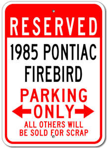 1985 85 PONTIAC FIREBIRD Parking Sign
