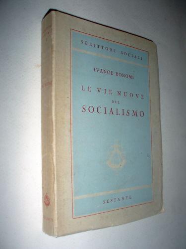 Le vie nuove del socialismo 1944 Ivanoe Bonomi