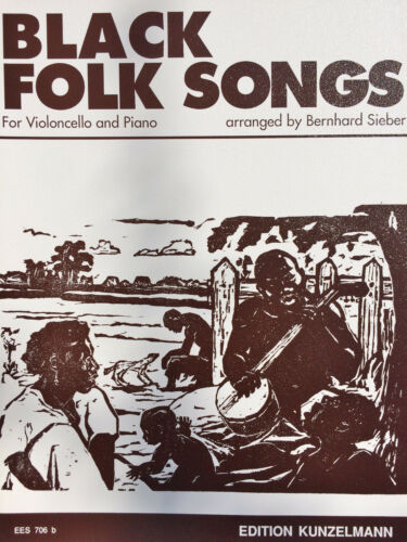 for Violoncello and Piano Sieber Black Folk Songs