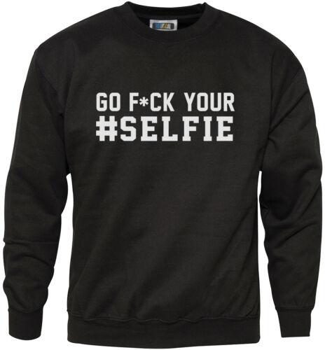 Go f ** k votre selfie homme sweat
