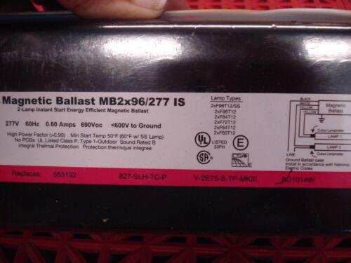 Sylvania Osram Magnetic Ballast MB2x96//277 IS Instant Start 277V  NEW