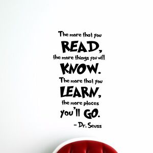 Details about Dr Seuss Quote - Wall Decal Classroom Teacher Motivational  The More You Read