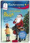 Paula auf dem Weihnachtsmarkt von Ursel Scheffler (2014, Gebundene Ausgabe)