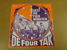 45T SINGLE TELSTAR / DE FOUR TAK - GEEF ME TIEN MINUTEN