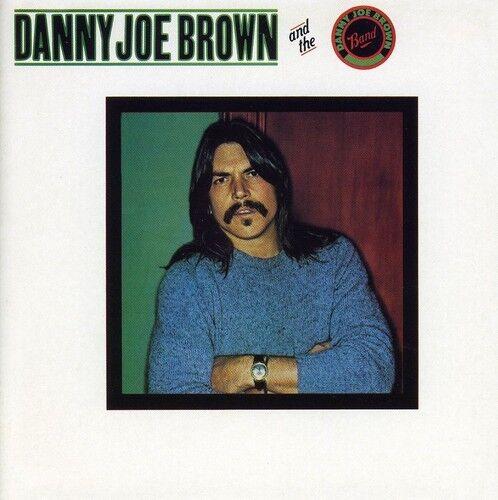 Danny Joe Brown - Danny Joe Brown Band [New CD] UK - Import