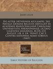 Ho Aster Orthrinos Apolampei. Seu Natalis Domini Relucet, Refulget in Academia Marischallana Carolinae Universitatis Aberdonensis, Octavo Calendas Januarias, M, DC, LXI. August. Lib. 4. de. Trinit. Cap 3. Contra Rationem Nemo Sobrius (1661) by James Leslie (Paperback / softback, 2010)