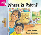 Rigby Star Guided Reception: Pink Level: Where's Patch? Pupil Book (Single) by Pearson Education Limited (Paperback, 2000)
