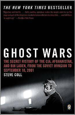 1 of 1 - Ghost Wars: The Secret History of the CIA, Afghanistan, and Bin Laden