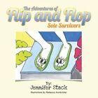 The Adventures of Flip and Flop Sole Survivors Paperback – 12 Sep 2013