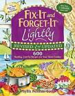 Fix-It and Forget-It Lightly Revised & Updated: 600 Healthy, Low-Fat Recipes For Your Slow Cooker by Phyllis Good (Paperback, 2011)