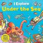 Under the Sea by Dr Mike Goldsmith (Board book)