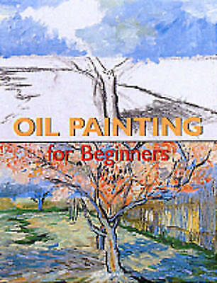 1 of 1 - (Good)-Oil Painting for Beginners (Fine Arts for Beginners) (Paperback)-Rodrigue