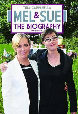 "1 of 1 - ""NEW"" Tina Campanella, Mel and Sue: The Biography, Book"