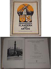 A.Reich FRANZÖSISCH FLANDER UND ARTOIS Ein Kriegserinnerungswerk / München 1942