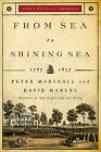 From Sea to Shining Sea: 1787-1837 by David Manuel, Peter Marshall (Paperback, 2009)