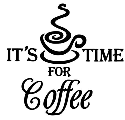 Coffee Time Wall  vinyl Decal Sticker